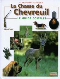 La chasse du chevreuil : le guide complet