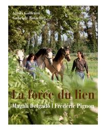 La force du lien : Magali Delgado, Frédéric Pignon