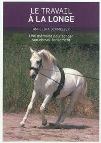 Le travail à la longe : une méthode pour longer son cheval facilement