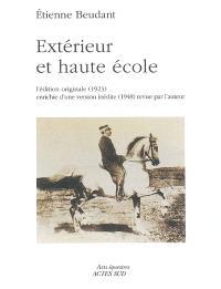 Extérieur et haute école : l'édition originale (1923) enrichie d'une version inédite (1948) revue par l'auteur