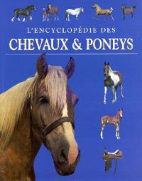 L'encyclopédie des chevaux & poneys