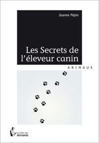 Les Secrets de l'éleveur canin