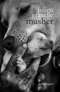 Musher : récit