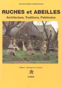 Ruches et abeilles : architecture, traditions, patrimoine