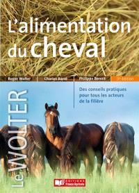 L'alimentation du cheval : des conseils pratiques pour tous les acteurs de la filière