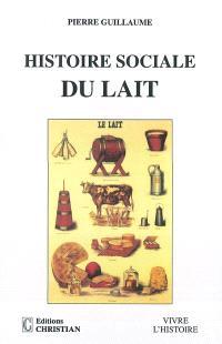 Histoire sociale du lait