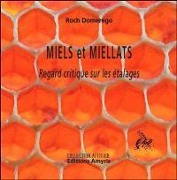 Miels et miellats : regard critique sur les étalages