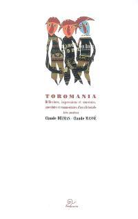 Toromania : réflexions, impressions et souvenirs, anecdotes et commentaires d'un aficionado très amateur