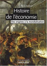 Histoire de l'économie : des origines à la mondialisation