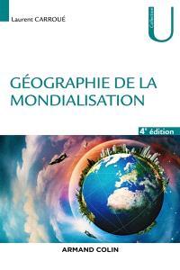Géographie de la mondialisation : crises et basculements du monde