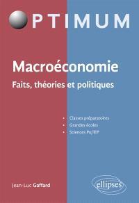 Macroéconomie : faits, théories et politiques