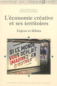 L'économie créative et ses territoires : enjeux et débats
