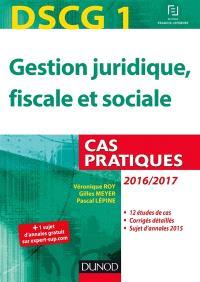 Gestion juridique, fiscale et sociale, DSCG 1 : cas pratiques