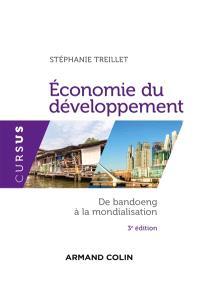 Economie du développement : de Bandoeng à la mondialisation