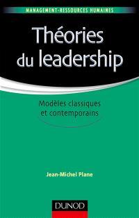 Théories du leadership : modèles classiques et contemporains