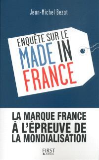 Enquête sur le made in France : la marque France à l'épreuve de la mondialisation
