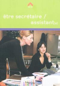 Etre secrétaire-assistant(e)