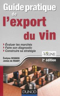 Guide pratique de l'export du vin
