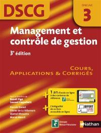 Management et contrôle de gestion, DSCG épreuve 3 : cours, applications & corrigés