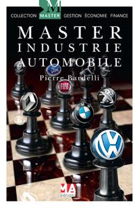 Master industrie automobile : les perspectives de l'industrie automobile européenne face au marché mondial