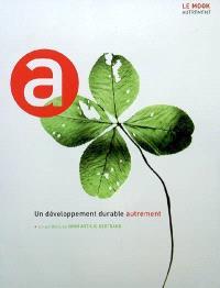 Un développement durable autrement