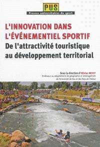 L'innovation dans l'événement sportif : de l'attractivité touristique au développement territorial
