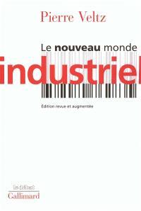 Le nouveau monde industriel