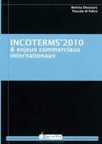 Incoterms 2010 & enjeux commerciaux internationaux