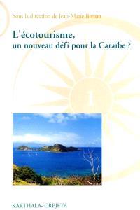 L'écotourisme, un nouveau défi pour la Caraïbe ?