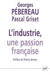 L'industrie, une passion française