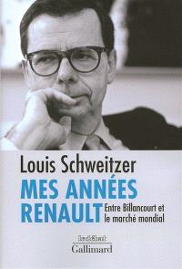 Mes années Renault : entre Billancourt et le marché mondial