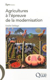 Agricultures à l'épreuve de la modernisation