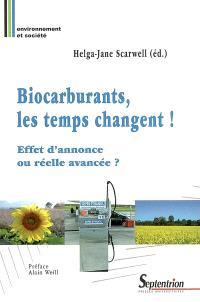Biocarburants, les temps changent ! : effet d'annonce ou réelle avancée ?