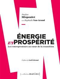 Energie et prospérité : les entrepreneurs au coeur de la transition