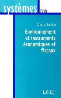 Environnement et instruments économiques et fiscaux