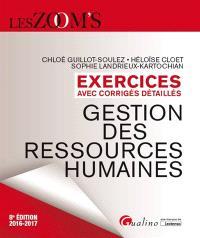Gestion des ressources humaines : exercices avec corrigés détaillés : 2016-2017