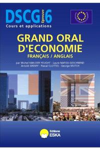 Grand oral d'économie français-anglais : DSCG épreuve 6
