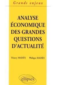 L'analyse économique des grandes questions d'actualité