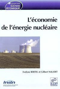 L'économie de l'énergie nucléaire