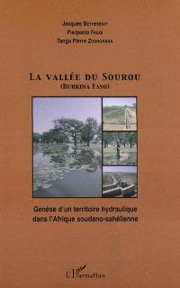 La vallée du Sourou (Burkina Faso) : genèse d'un territoire hydraulique dans l'Afrique soudano-sahélienne