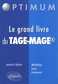 Le grand livre du Tage-Mage : méthodologie, leçons, entraînement