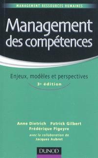 Management des compétences : enjeux, modèles et perspectives