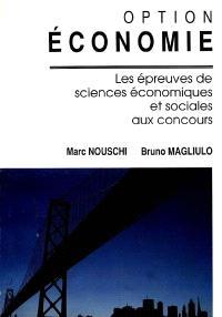 Option économie : les épreuves de sciences économiques et sociales aux concours