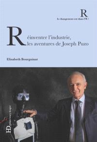 Réinventer l'industrie : les aventures de Joseph Puzo