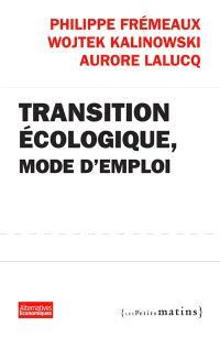 Transition écologique, mode d'emploi