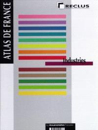 Atlas de France. Volume 09, Industries