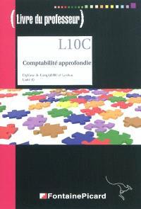 Comptabilité approfondie, diplôme de comptabilité et gestion, unité 10 : livre du professeur