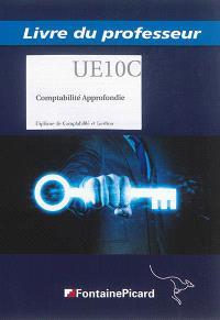 Comptabilité approfondie, UE10C : diplôme de comptabilité et gestion : livre du professeur