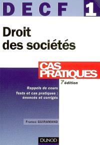 Droit des sociétés, DECF 1 : des autres groupements et des entreprises en difficulté