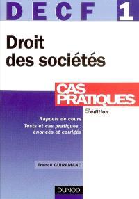 Droit des sociétés, des autres groupements et des entreprises en difficulté : DECF 1, cas pratiques